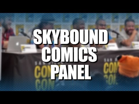 Skybound Comics | Comic-Con 2016 Full Panel (Charlie Adlard, Chris Dingess, Juan Gedeon)