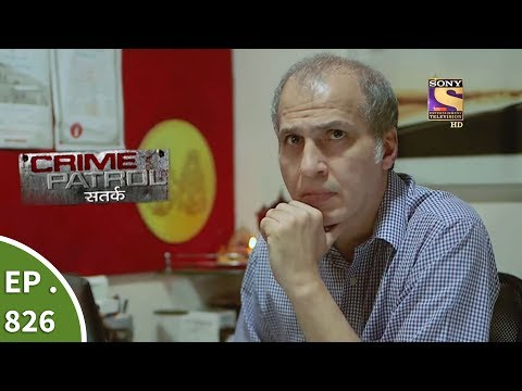 Thumbnail: Crime Patrol - क्राइम पेट्रोल सतर्क - Ep 826 - A Dead Body in Water Tank - 7th July, 2017