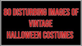 Vintage Halloween Costumes Scary Pictures