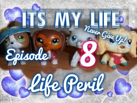It's My Life #8 : Life Peril