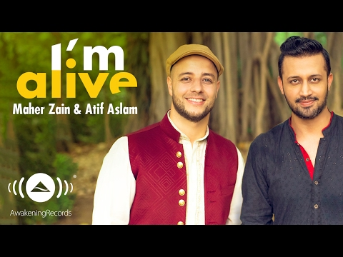 Thumbnail: Maher Zain & Atif Aslam - I'm Alive (Official Music Video)