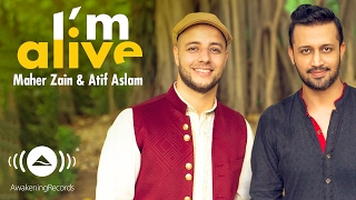 Video Maher Zain & Atif Aslam - I'm Alive (Official Music Video) download MP3, 3GP, MP4, WEBM, AVI, FLV Oktober 2017