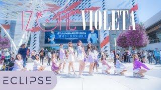[KPOP IN PUBLIC @ FANIME] IZ*ONE (아이즈원) - Violeta (비올레타) Full Dance Cover [ECLIPSE]