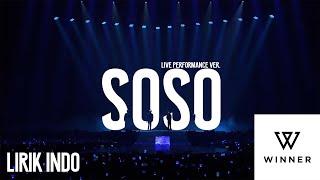 WINNER - 'SOSO' (Lirik Indo   Live Performance Ver.)