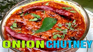 Super Easy and Tasty Onion Chutney For Idly, Dosa and Rice