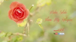 Song:Make Salah, Album: Islam My Religion.