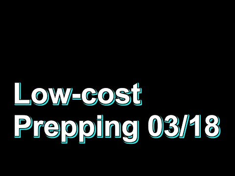 Low-cost Prepping Serie 03/18
