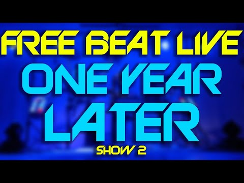 Free Beat Live: One Year Later (Show #2)