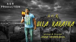 """Ulla Varatha'' Tamil Tele Movie in ""Full HD Quality"" | Love | Romantic | Horror | Mass| AGR| Joshua"