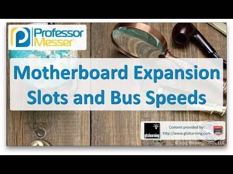 Descargar Video Motherboard Expansion Slots and Bus Speeds - CompTIA A+ 220-901 - 1.2