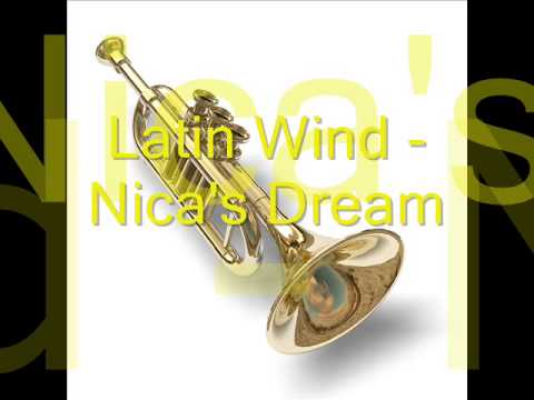 "Latin Wind - ""Nica's Dream"""