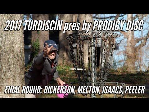 2017 Turdiscin Open: Final Round Lead Card (Dickerson, Melton, Isaacs, Peeler)