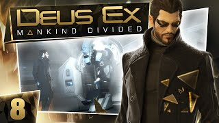 Deus Ex: Mankind Divided #8 - Neural Subnet