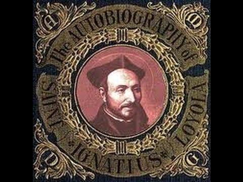 The Autobiography of St. Ignatius by Ignatius Loyola
