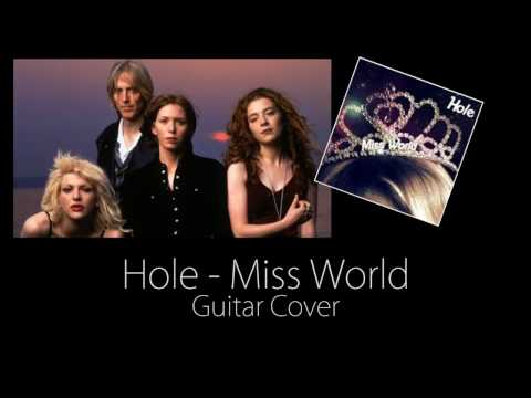 Hole - Miss World (Guitar Cover)