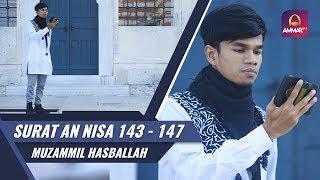 Goes To Turkey    Surat An Nisa 143 - 147    Muzammil Hasballah