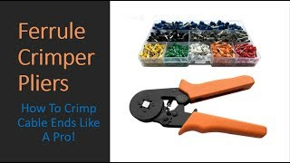 Ferrule Crimper Pliers: How To Crimp Wires Like A Pro!