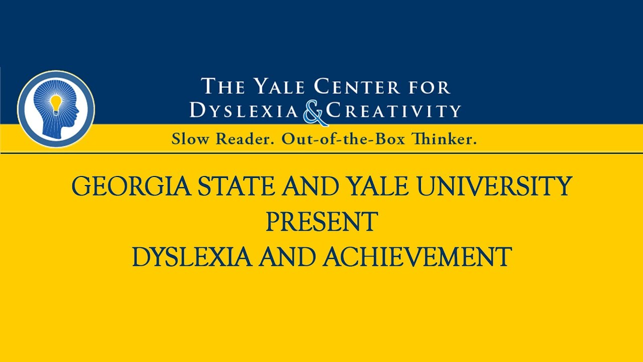 Understanding Dyslexia The Yale Center For Dyslexia Creativity >> Yale Center For Dyslexia Video