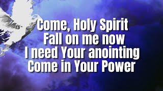 Come Holy Spirit City Harvest Church