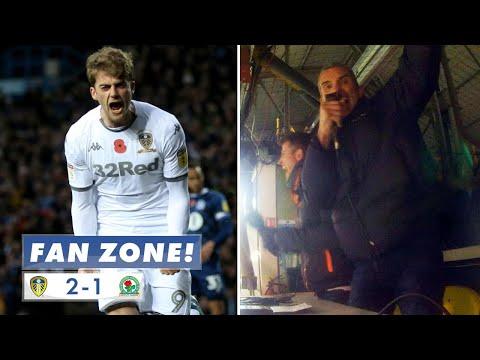 """""""PATRICK...GO ON SON!!"""" FAN ZONE!!! Leeds United 2-1 Blackburn Rovers"""