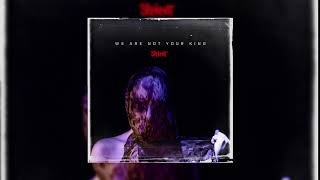Slipknot - We Are Not Your Kind (Download)
