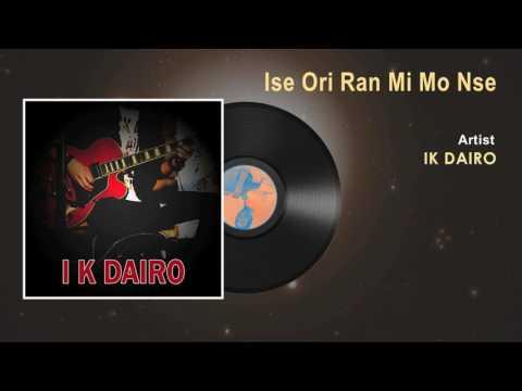 IK Dairo - Ise Ori Ran Mi Mo Nse - Official Song - Naija Music