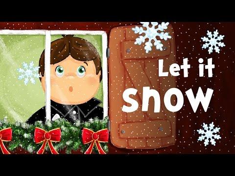 Let it snow, Let it snow, Let it snow! (christmas song for kids with lyrics)