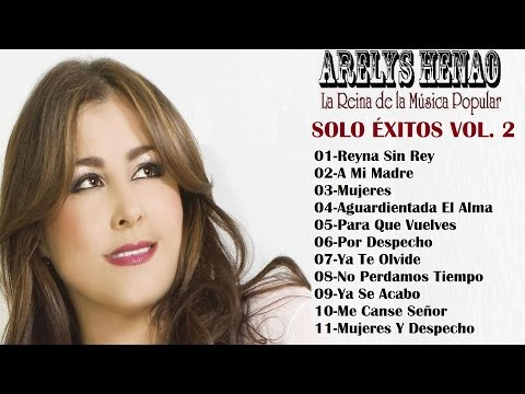 Arelys Henao Mix - Solo Éxitos Vol. 2 (Audio Oficial)
