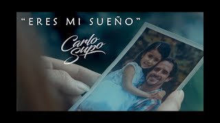 Carlo Supo - Eres mi sueño (Video Oficial)