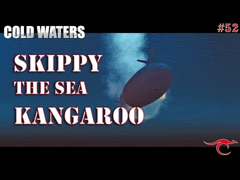 Cold Waters Ep.52 - Skippy the Sea Kangaroo