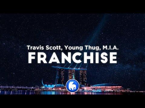 Travis Scott - FRANCHISE (Clean - Lyrics) ft. Young Thug & M.I.A