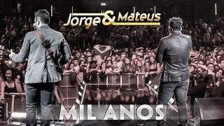 Jorge e Mateus - Mil Anos - [Novo DVD Live in London] - (Clipe Oficial)