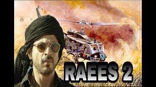 RAEES 2 Official Trailer  Shahrukh Khan New Movie Trailer