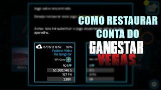 Como Restaurar A Conta - Gangstar Vegas