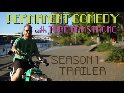 Season 1 Trailer - Permanent Comedy with Todd Armstrong