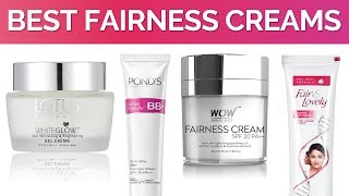 Top 10 Fairness Creams in India with Price | 2017