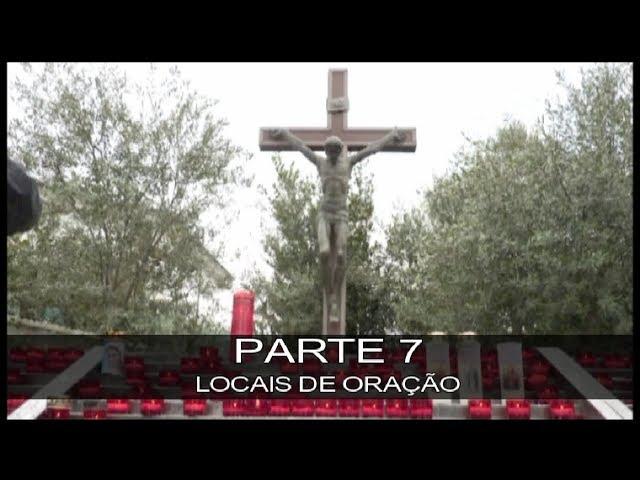 DVD MEDIUGÓRIE - APRESSAI A VOSSA CONVERSÃO - PARTE 7 - LOCAIS DE ORAÇÃO