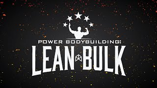 POWER BODYBUILDING: LEAN BULK !!!