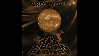 brownout welcome to the terrordome