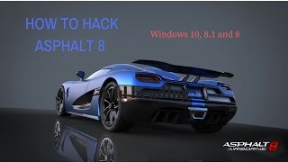 How to HACK Asphalt 8: Airborne on PC. Windows 10/8/8.1