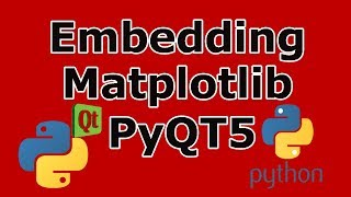 How To Embed Matplotlib In PyQt5  (2018)