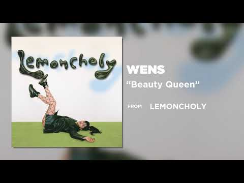 WENS - Beauty Queen [Official Audio]