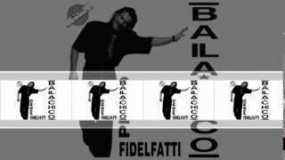 Piero Fidelfatti - Baila Chico
