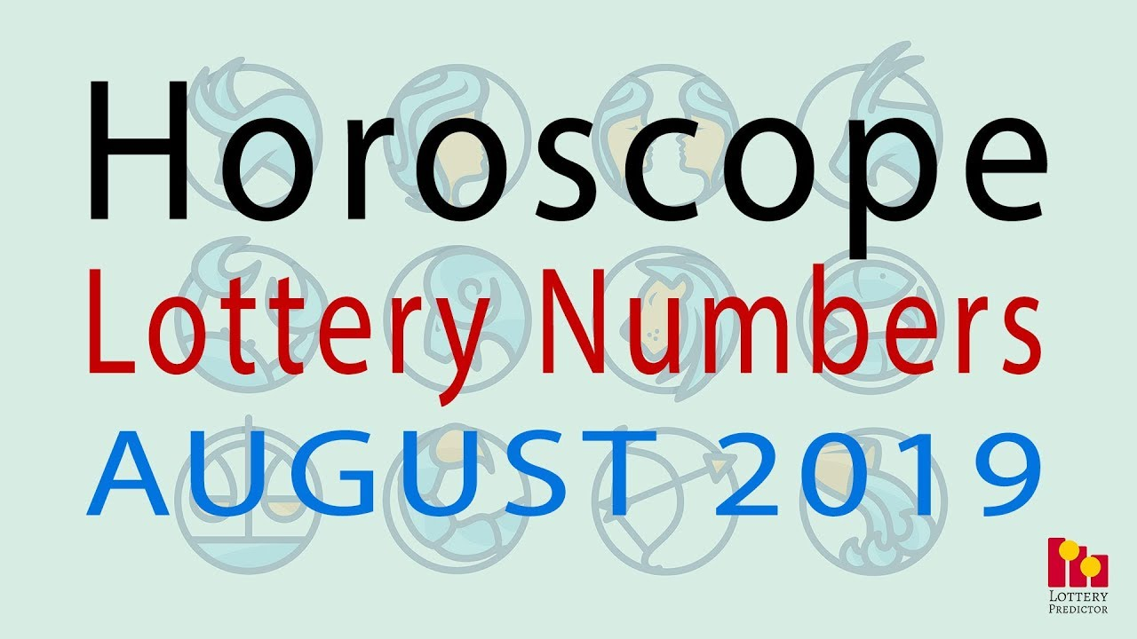 Horoscope Pick 3 And Pick 4 Lottery Numbers August 2019