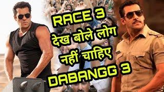 Fans Reaction : Salman Khan Race 3 Becoming big Trouble For His Next Sequel Dabangg 3,Race 3