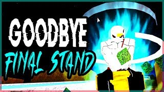 My LAST FINAL STAND Video | Goodbye Dragon Ball Z Final Stand | Roblox | iBeMaine