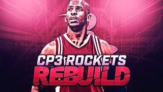 NEW SUPERTEAM! CHRIS PAUL HOUSTON ROCKETS REBUILD!