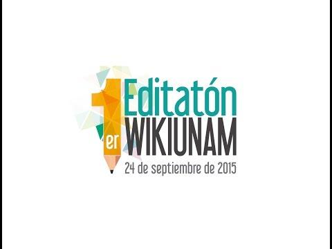 Primer Editatón WikiUNAM / 24 de septiembre de 2015