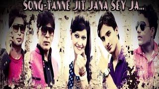 Tanne Jit Jana Se Ja | Lattest haryanvi Song 2015 | Anil Tandon, Sonu