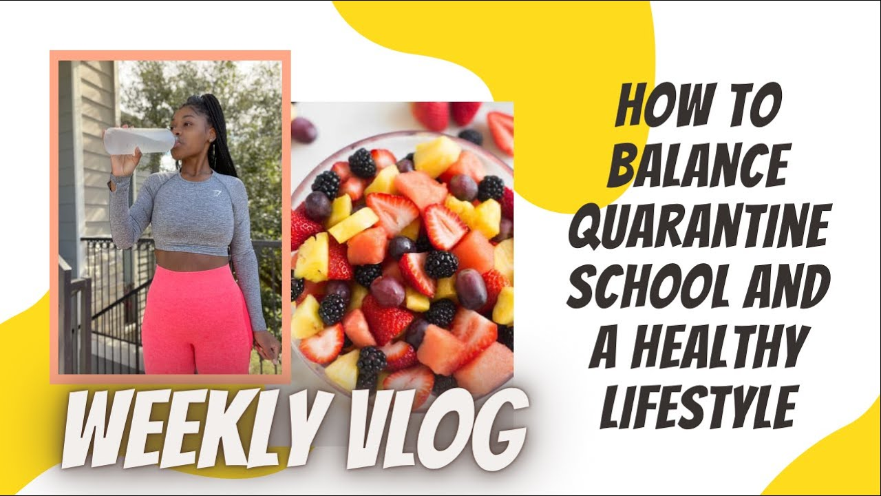 VLOG 02: How To Balance Quarantine School and Healthy Lifestyle Tips| Life Updates| Daily Vitamins